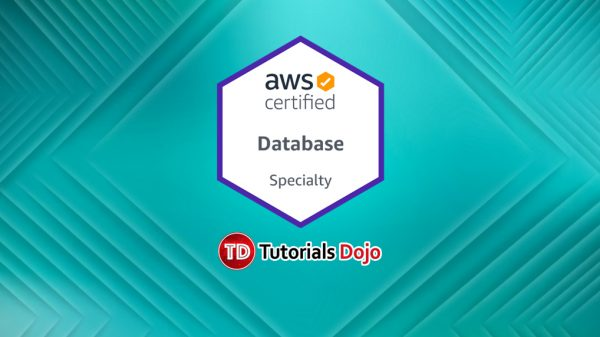 AWS Certified Database Specialty Practice Exams Tutorials Dojo