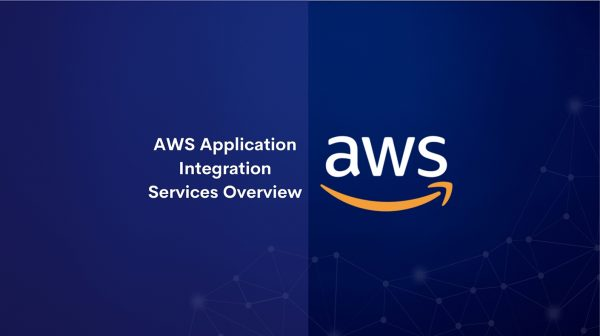 AWS Application Integration Services Overview