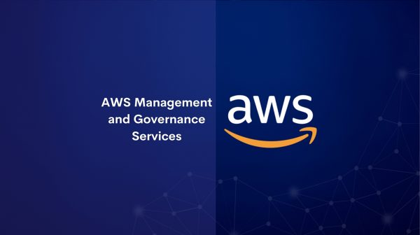 AWS Management and Governance Services